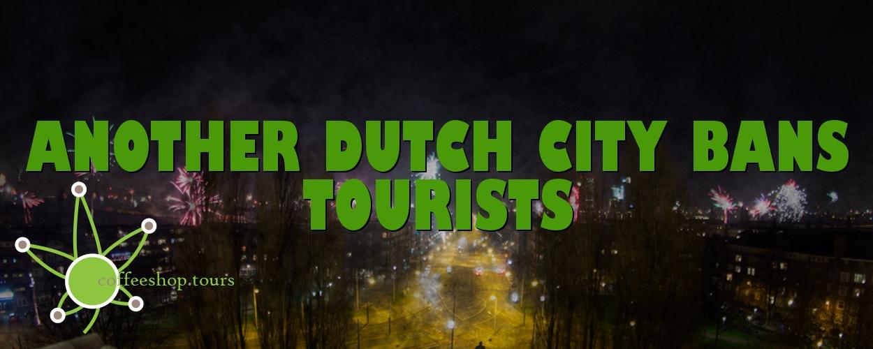 Another dutch city bans tourists