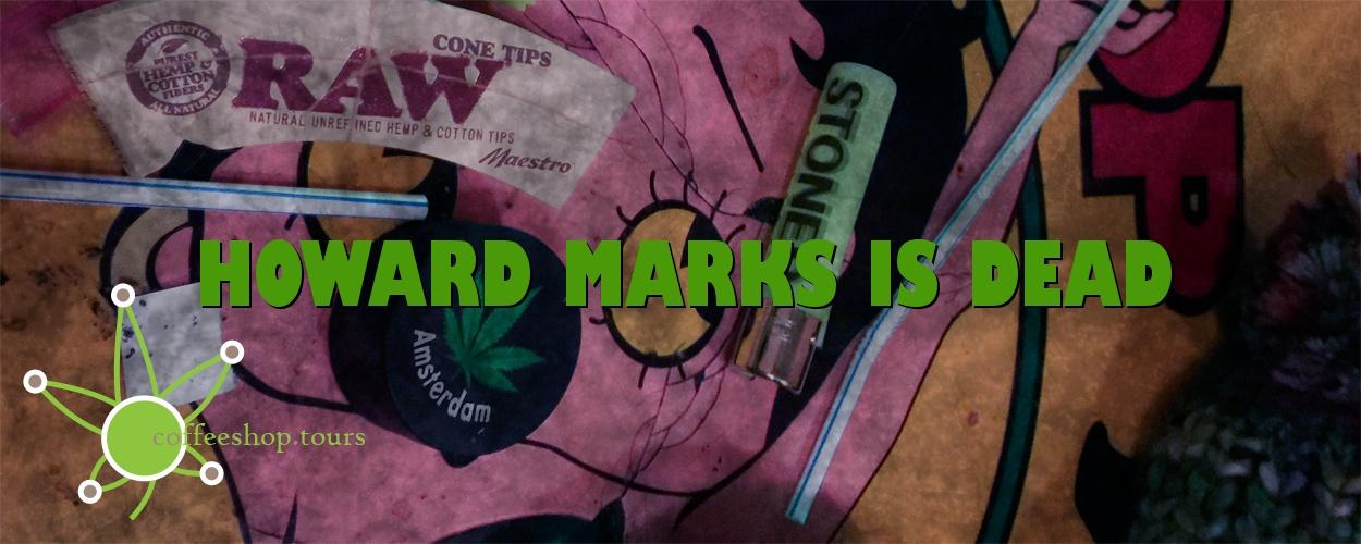 Howard Marks is dead