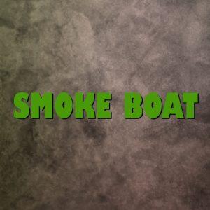 Smoke Boat